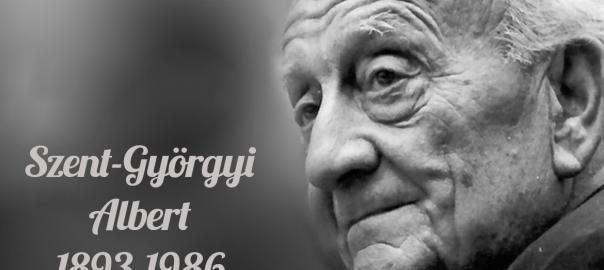 Ünnepeljük együtt Szent-Györgyi Albert születésnapját!